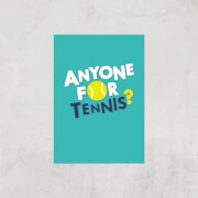 Anyone For Tennis Art Print   A4   Print Only