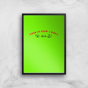 This Is How I Roll Art Print - A4 - No Hanger