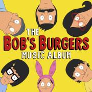 Bob's Burgers - The Bob's Burgers Music Album - LP