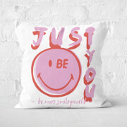 Just Be You Cushion Square Cushion