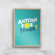 Anyone For Tennis Art Print   A3   Wood Frame