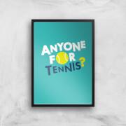 Anyone For Tennis Art Print   A4   Black Frame