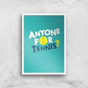 Anyone For Tennis Art Print   A4   White Frame