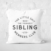 The Youngest Sibling Little Shit Square Cushion
