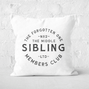 The Middle Child The Forgotten One Square Cushion
