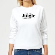 All The Jingle Ladies Womens Sweatshirt - White - XS - White