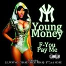 young-money-f-you-pay-me-explicit