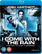 I Come With Rain