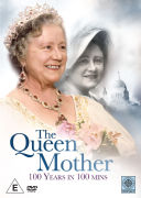 The Queen Mother 100 Years in 100 Minutes