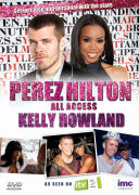 Perez Hilton: All Access - Kelly Rowland