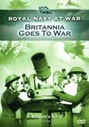 RNAW - A Sailors View: Britannia Goes To War