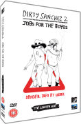 Dirty Sanchez 2 - Jobs For The Boyos: The Lighter Side