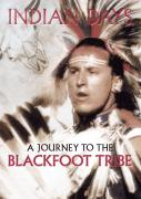 Indian Days – A Journey to the Blackfoot Tribe