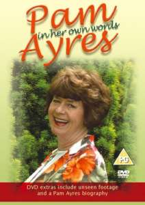 Pam Ayres - In Her Own Words