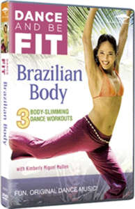 Dance To Be Fit: Brazilian Body