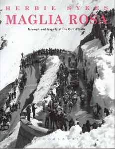 Maglia Rosa - Triumph and Tragedy at the Giro d Italia