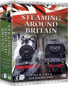 Steaming Around Britain: LMS, LNER and Southern Lines