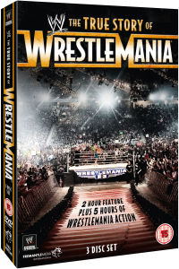 WWE: True Story of Wrestlemania