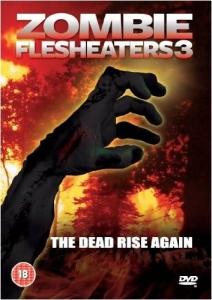 Zombie Flesheaters 3