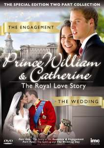 Prince William and Catherine: A Royal Romance Story