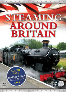 Steaming Around Britain: GWR, British Rail and Branch Lines