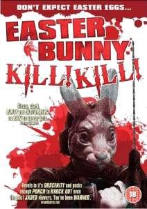 Easter Bunny Kill, Kill