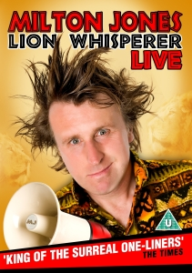 Milton Jones: Lion Whisperer