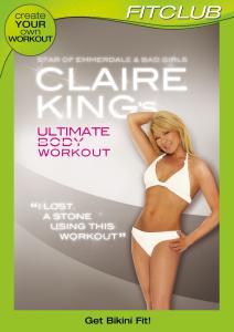 Claire King's Ultimate Bikini Body Workout