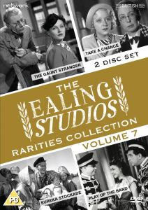 The Ealing Studios Rarities Collection: Volume 7 (Eureka Stockade / Take a Chance / The Gaunt Stranger / Play Up the Band)
