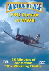Aviation At War - F4U Corsair In WWII