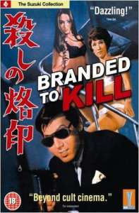 Branded To Kill