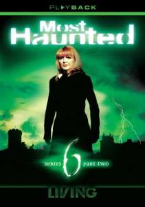 Most Haunted - Series 6 Part 2