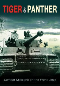 Tiger and Panther: Combat Missions on the Front