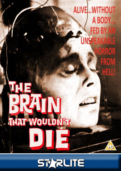 The Brain That Wouldn't Die