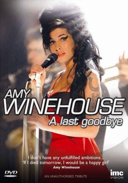 Amy Winehouse: A Last Goodbye