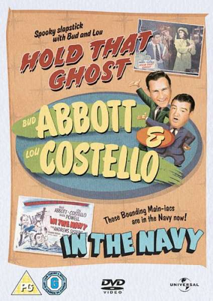 Abbott and Costello: Hold That Ghost / In the Navy