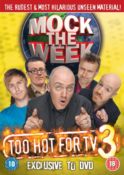 Mock The Week: Too Hot For TV 3