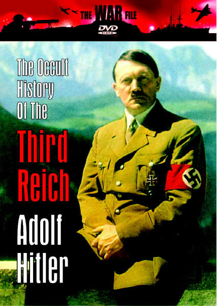 The Occult History Of The Third Reich Adolf Hitler Dvd