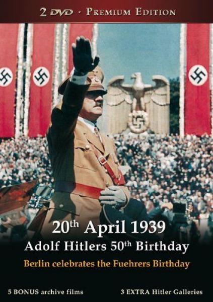 20th April 1939 Adolf Hitler S 50th Birthday Dvd Zavvi
