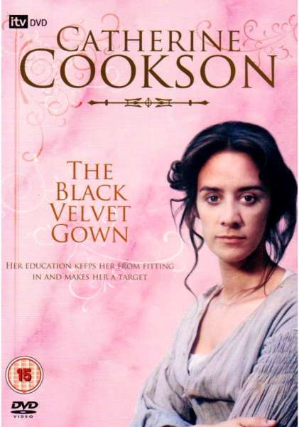 Catherine Cookson: The Black Velvet Gown