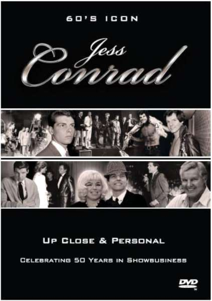 60s Icon Jess Conrad: Up Close and Personal - Celebrating 50 Years in Show Business