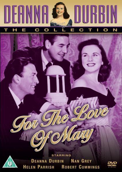 For The Love Of Mary [Deanna Durbin]