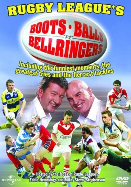 Rugby League - Boots, Balls And Bellringers