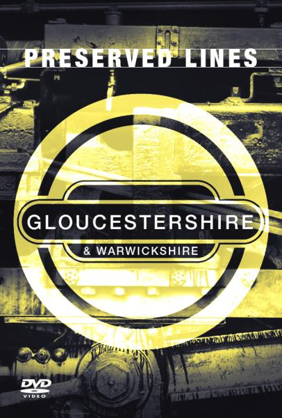 Preserved Lines - Gloucesthershire And Warwickshire