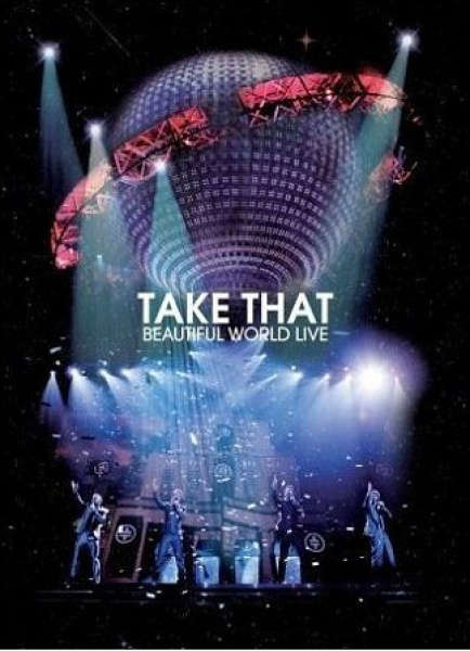 Take That - Beautiful World: Live