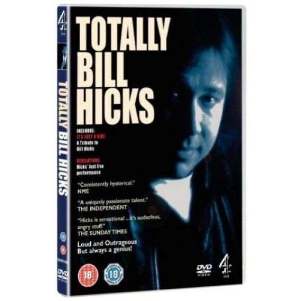 Bill Hicks - Totally Bill Hicks