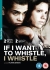 If I Want to Whistle I Whistle: Image 1