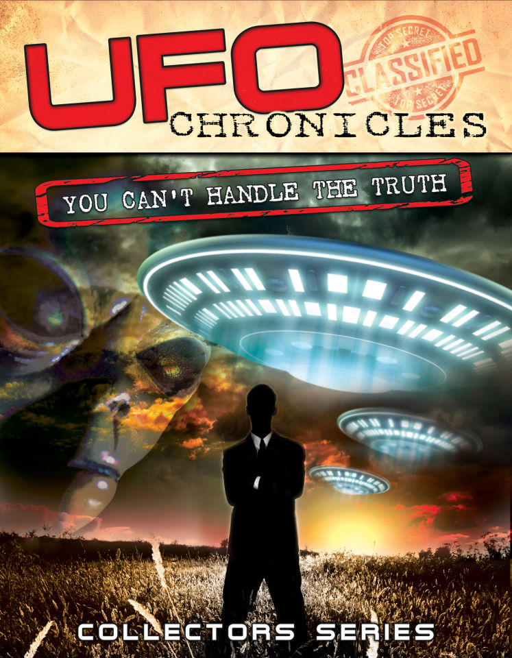 ufo-chronicles-you-can-t-handle-the-truth