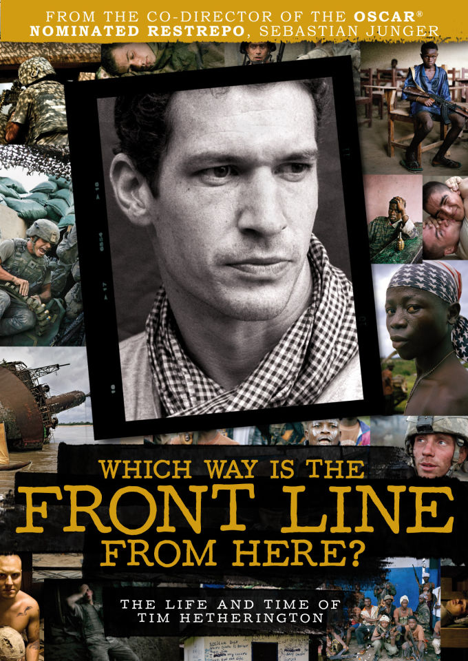 which-way-is-the-front-line-from-here-the-life-times-of-tim-hetherington