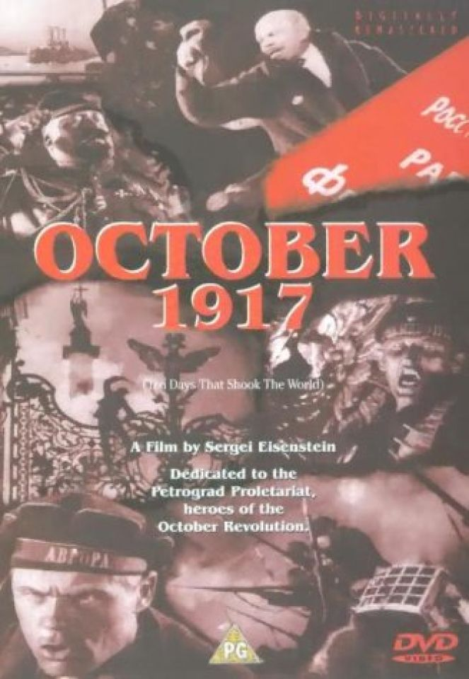 'OCTOBER 1917 (TEN DAYS THAT SHOOK THE WORLD)
